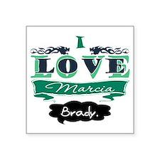 """I Love Marcia Brady Square Sticker 3"""" x 3"""""""