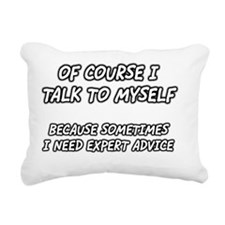 of-course-i-talk-to-myse Rectangular Canvas Pillow