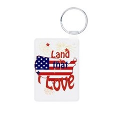 July 4th Land that I Love  Keychains