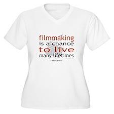 """""""Filmmaking is ..."""" T-Shirt"""