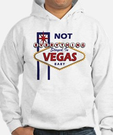 NOT Everything Stayed In Vegas Hoodie