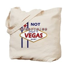 NOT Everything Stayed In Vegas Tote Bag