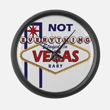 NOT Everything Stayed In Vegas Large Wall Clock