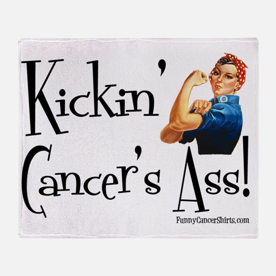 Kickin Cancers Ass! Throw Blanket