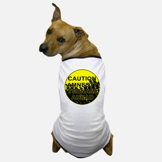 Caution Amnesty Tsunami Ahead Round Dog T-Shirt