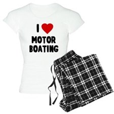 I Love Motor Boating pajamas