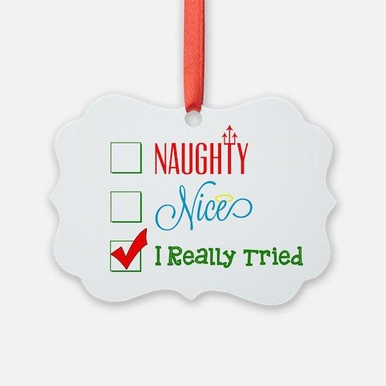 I Really Tried... Ornament