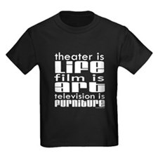Theater is Life T