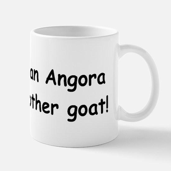 Not an Angora? Mug