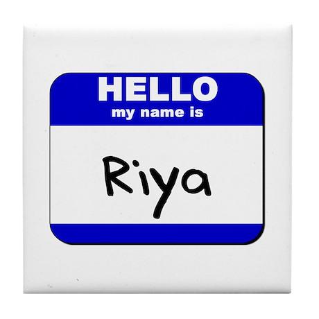 hello my name is riya Tile Coaster