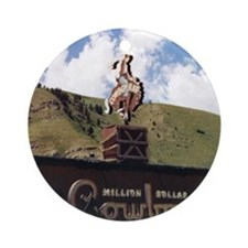 Million Dollar Cowboy Bar Round Ornament