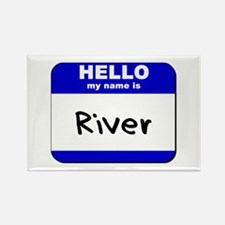 hello my name is river Rectangle Magnet