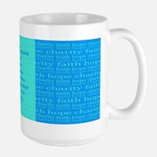 Faith Hope Charity Large Mug