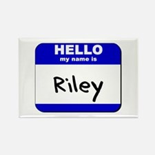 hello my name is riley Rectangle Magnet