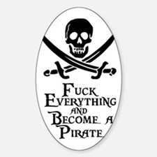Become a pirate Sticker (Oval)