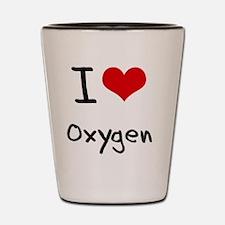 I Love Oxygen Shot Glass
