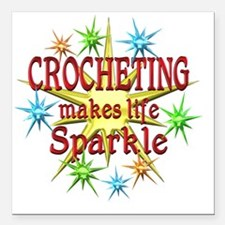 "Crocheting Sparkles Square Car Magnet 3"" x 3"""