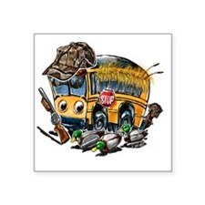 "DUCK HUNTING schoolbus Square Sticker 3"" x 3"""