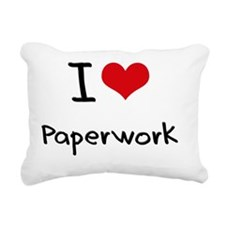 I Love Paperwork Rectangular Canvas Pillow
