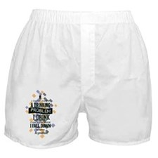 Drinking Problem Boxer Shorts