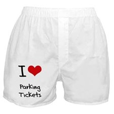 I Love Parking Tickets Boxer Shorts