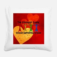 Women supporting Women Square Canvas Pillow