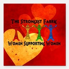 "Women supporting Women Square Car Magnet 3"" x 3"""