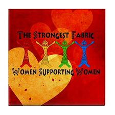 Women supporting Women Tile Coaster