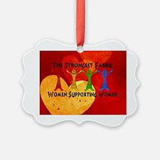 Women supporting Women Ornament