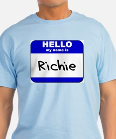 hello my name is richie T-Shirt