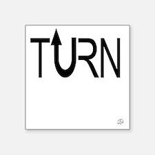 "Turn Up Square Sticker 3"" x 3"""