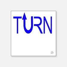 "Turn Up Electric Blue Square Sticker 3"" x 3"""