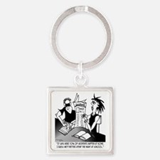 Be Safe. Dont Go in Home. Square Keychain