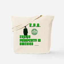 EPA  Ending Prosperity in America Tote Bag
