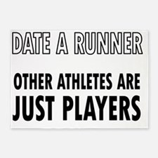 Date a Runner - Other Athletes are  5'x7'Area Rug