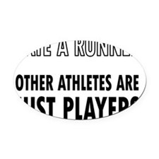 Date a Runner - Other Athletes are Oval Car Magnet