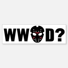 What would Jason Voorhees do? Bumper Bumper Sticker