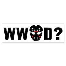 What would Jason Voorhees do? Bumper Sticker
