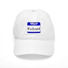 hello my name is richard Baseball Cap