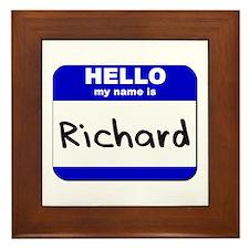 hello my name is richard  Framed Tile