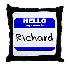 hello my name is richard  Throw Pillow