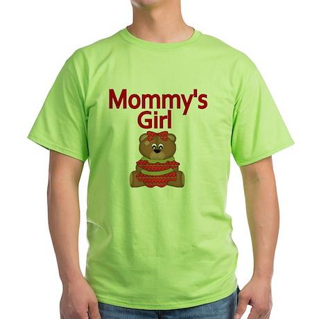 Mommys gir with Cute Teddy Bear Green T-Shirt