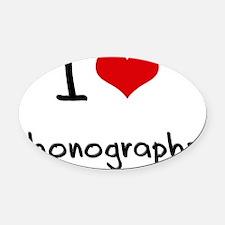 I Love Phonographs Oval Car Magnet