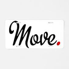 Move Aluminum License Plate
