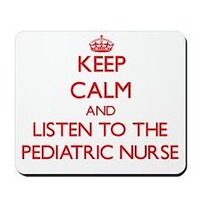 Keep Calm and Listen to the Pediatric Nurse Mousep