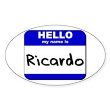 hello my name is ricardo Oval Decal