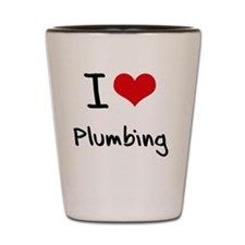 I Love Plumbing Shot Glass