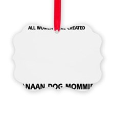 Canaan Dog Mommies Ornament