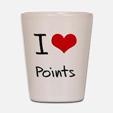 I Love Points Shot Glass