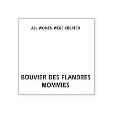 """Bouvier Des Flandres Mommie Square Sticker 3"""" x 3"""""""